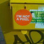 I'm not a pixel