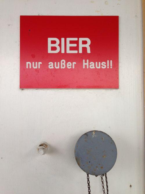 Bier nur außer Haus!!